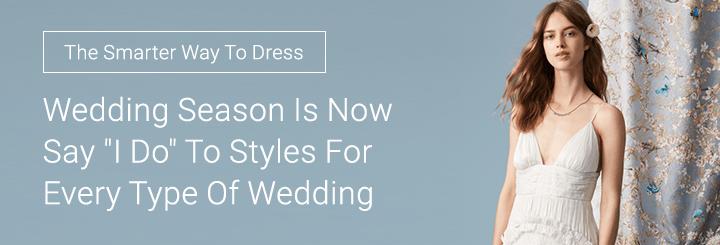 Wedding Season Is Now
