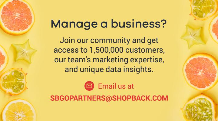 ShopBack GO - Email us at SBGOPARTNERS@SHOPBACK.COM