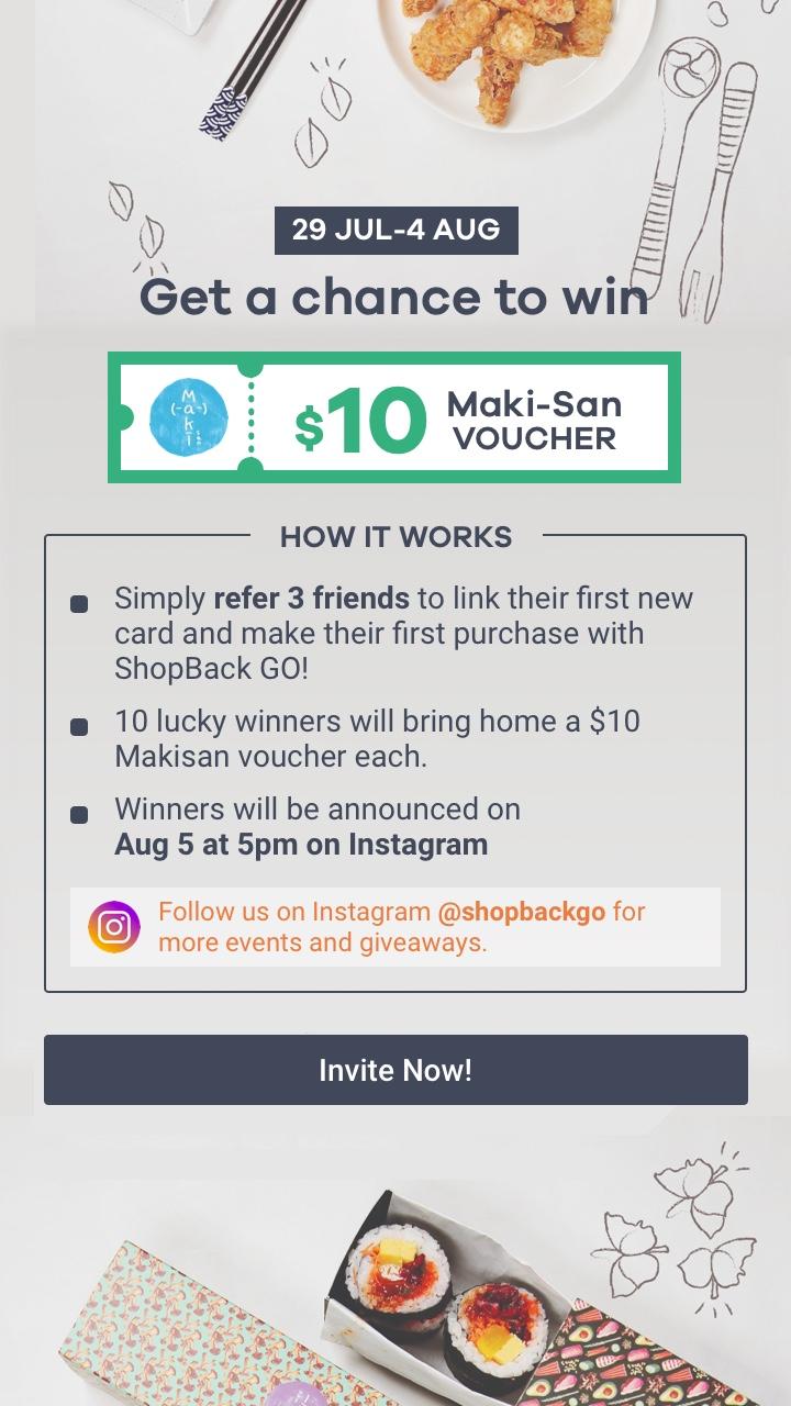Refer A Friend and Win Maki-san Vouchers