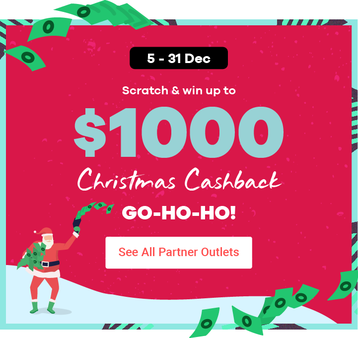 Scratch & win up to $1000 Christmas Cashback