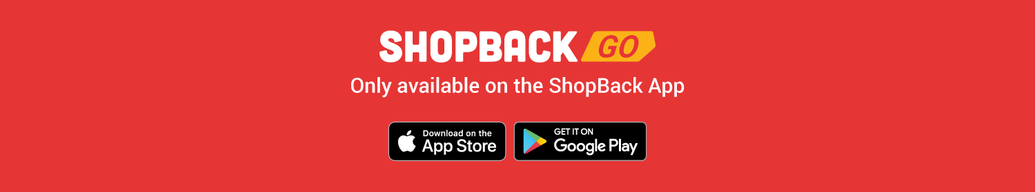 ShopBack GO only available on the ShopBack App