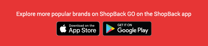 Explore more popular brands on ShopBack GO on the ShopBack app