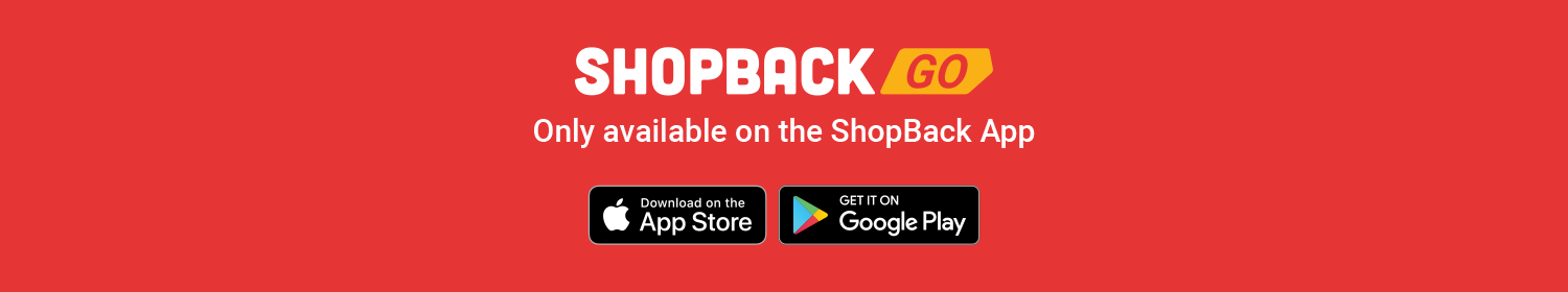 ShopBack GO - Only available on the ShopBack App