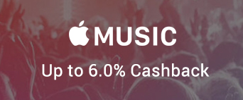Apple Music up to 6.0% Cashback