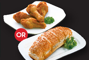FREE 4PCS DRUMLETS OR GARLIC BREAD WITH MIN $30 PURCHASE